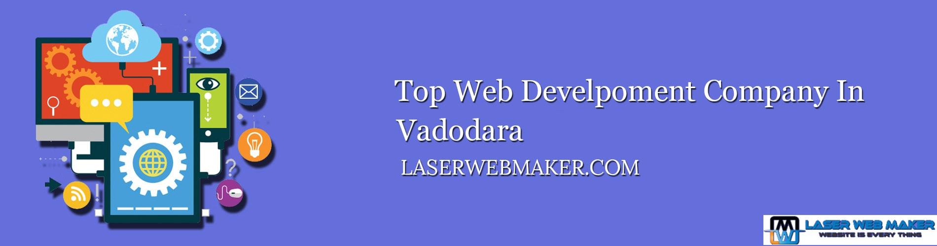 Top Web Development Company In Vadodara Gujarat